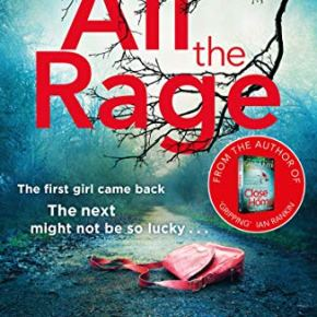 All The Rage – more delight for crime fiction fans